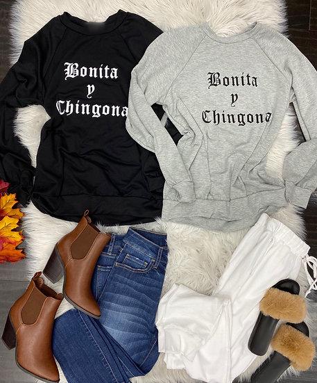 Bonita y chingona sweatshirt