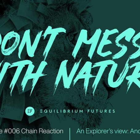 PODCAST Don't Mess With Nature: Chain Reaction