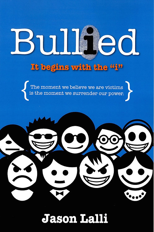 """Bullied: It begins with the """"i"""" - Autographed"""