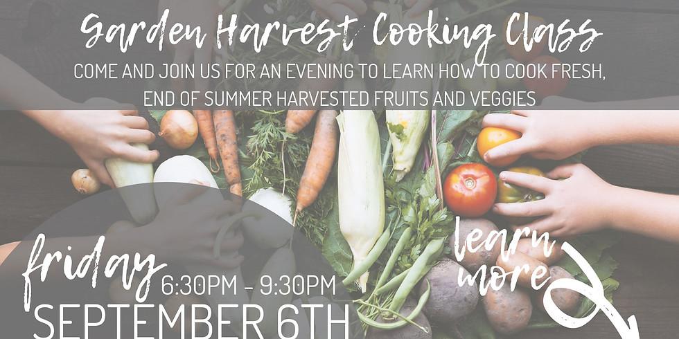 Garden Harvest Cooking Class