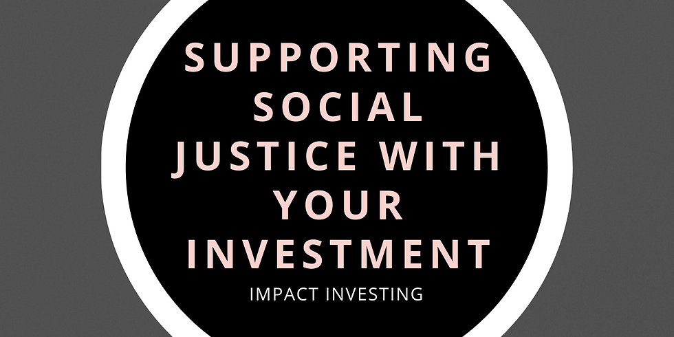 Supporting Social Justice with Your Investments