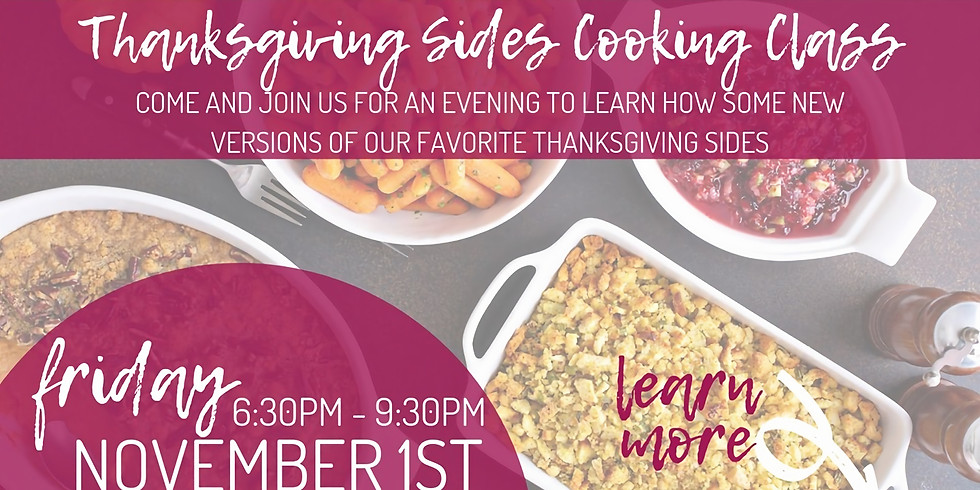 Thanksgiving Sides Cooking Class