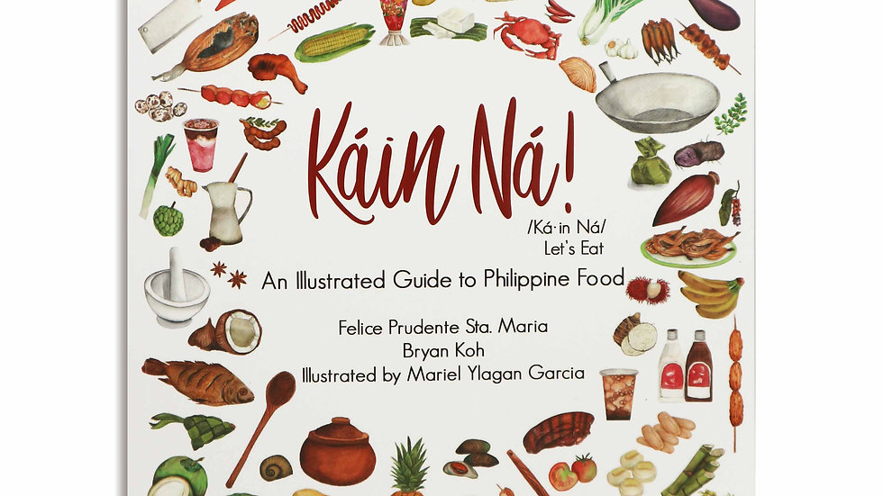 Káin Ná! An Illustrated Guide to Philippine Food