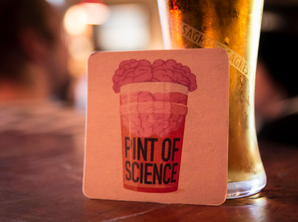 PINT OF SCIENCE BRINGS NEW INSIGHTS TO MASSES