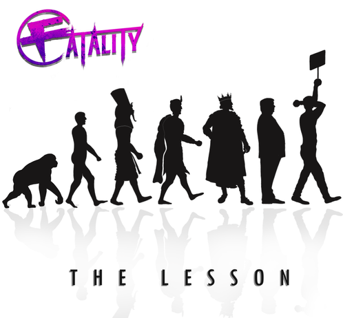 Fatality drop new singe THE LESSON