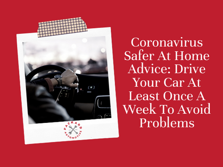 "Coronavirus ""Safer-at-Home"" Advice for Your Car"