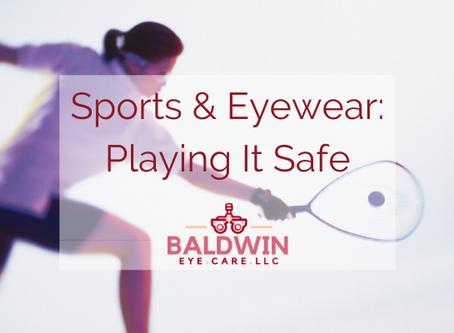 Sports & Eyewear: Playing It Safe