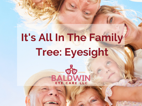 It's All In The Family Tree: Eyesight
