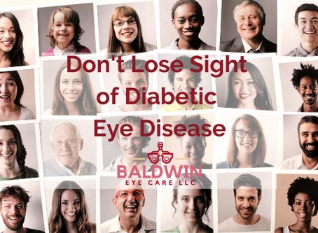 Don't Lose Sight of Diabetic Eye Disease