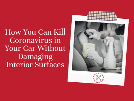 How You Can Kill Coronavirus in Your Car Without Damaging Interior Surfaces