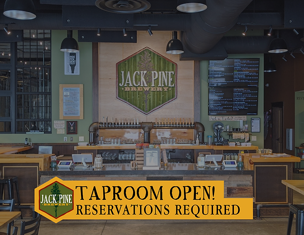 TAPROOM OPEN! NOW ACCEPTING RESERVATIONS