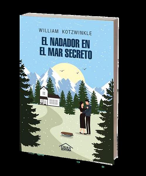 Kotzwinkle, William -EL NADADOR EN EL MAR SECRETO (novela)