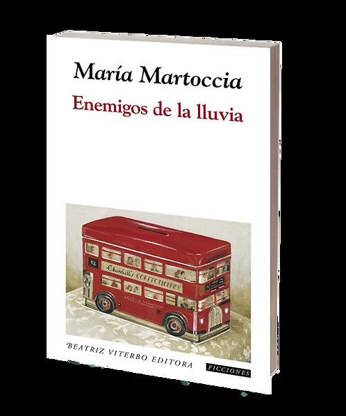 Martoccia, María - ENEMIGOS DE LA LLUVIA (cuentos)