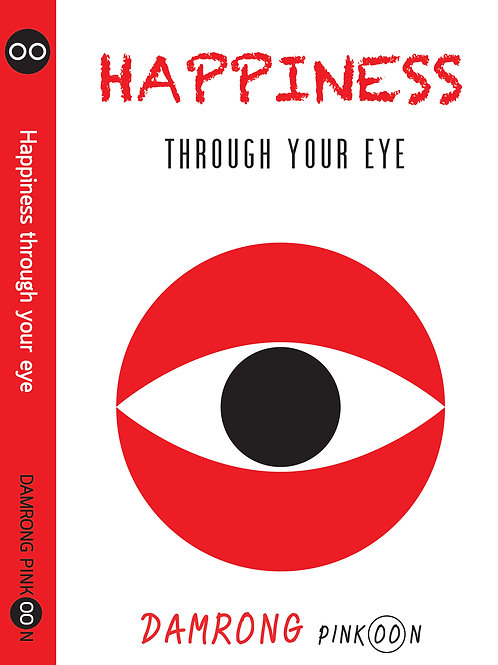 Happiness Through Your Eyes