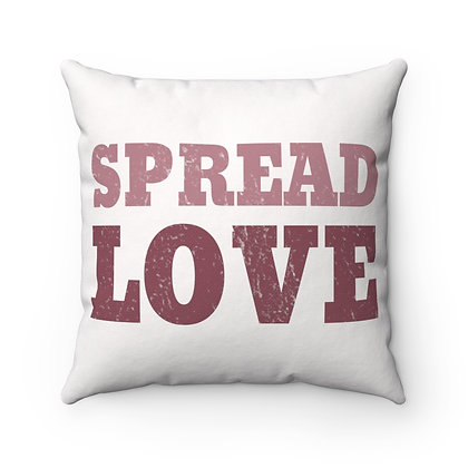 """Spread Love - Red/Pink"" Square Pillow"