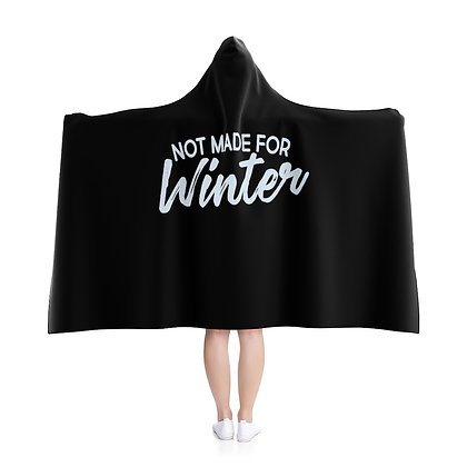 """Not Made for Winter"" Hooded Blanket"