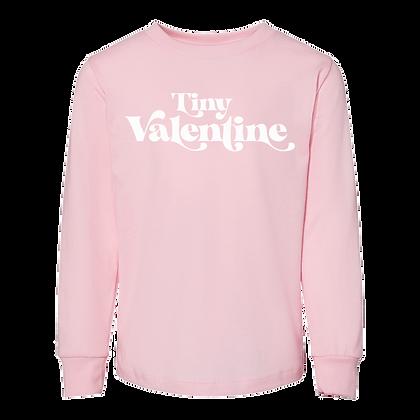 """Tiny Valentine"" Toddler Long Sleeve Tee"