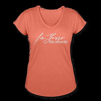 """I'm Yours"" Women's Tri-Blend V-Neck T-Shirt"