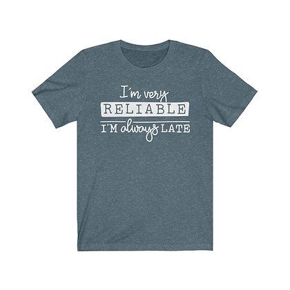 """Reliable"" Tee"