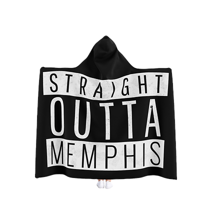"""Straight Outta Memphis"" Hooded Blanket"