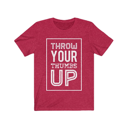 """Throw Your Thumbs Up"" Tee"