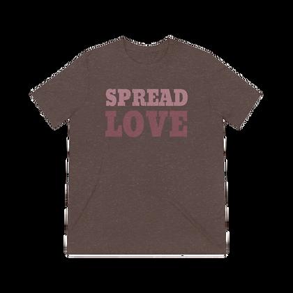 """""""Spread Love"""" Tri-blend Tee"""