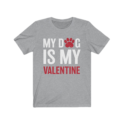 """My Dog is My Valentine - Red & White"" Tee"