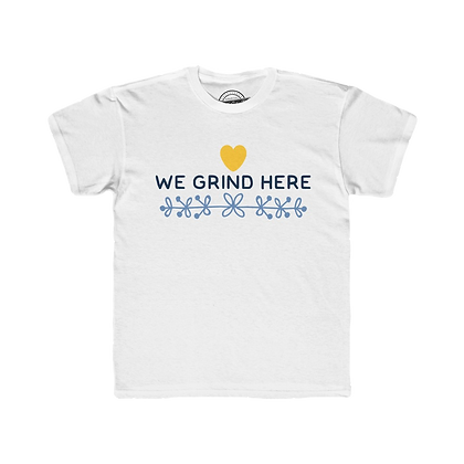 """We Grind Here"" Youth Tee"