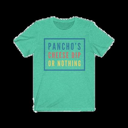 """Pancho's Cheese Dip"" Tee"