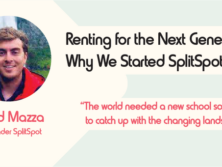 Renting for the Next Generation: Why We Started SplitSpot