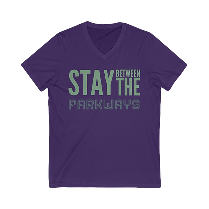 """""""Stay Between the Parkways"""" V-Neck Tee"""