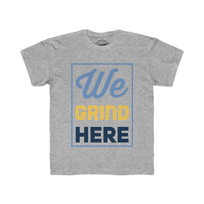 """We Grind Here"" Youth Tee"
