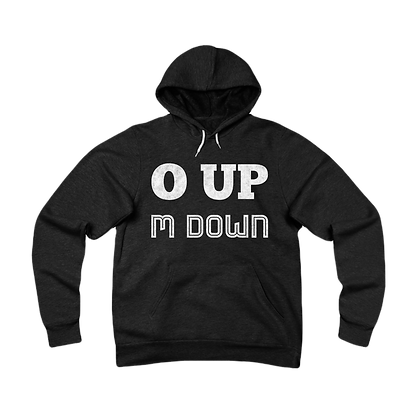"""O Up M Down"" Fleece Pullover Hoodie"
