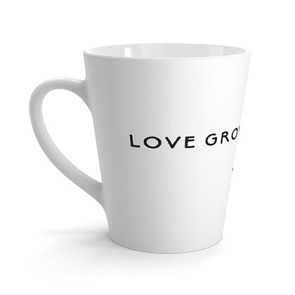 """Love Grows Here"" Latte Mug"
