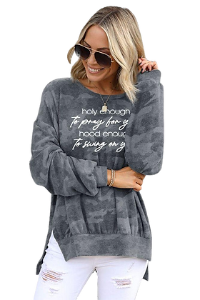 """Holy Enough/Hood Enough"" High-low Edge Camo Sweatshirt"