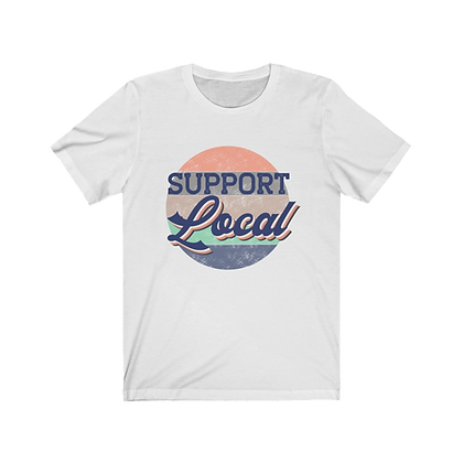 """""""Vintage Support Local"""" Tee"""