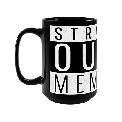 """Straight Outta Memphis"" Black Mug - 15oz"