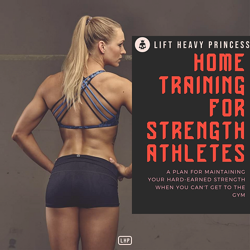 Home Training Program for Powerlifters & Strength Athletes