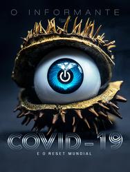 COVID-19 E O RESET MUNDIAL.