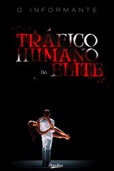 Trafico Humano da elite