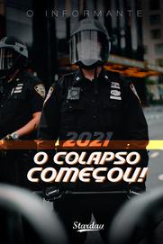 2021 O COLAPSO COMEÇOU!