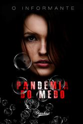 PANDEMIA DO MEDO