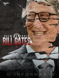 Quem controla Bill Gates
