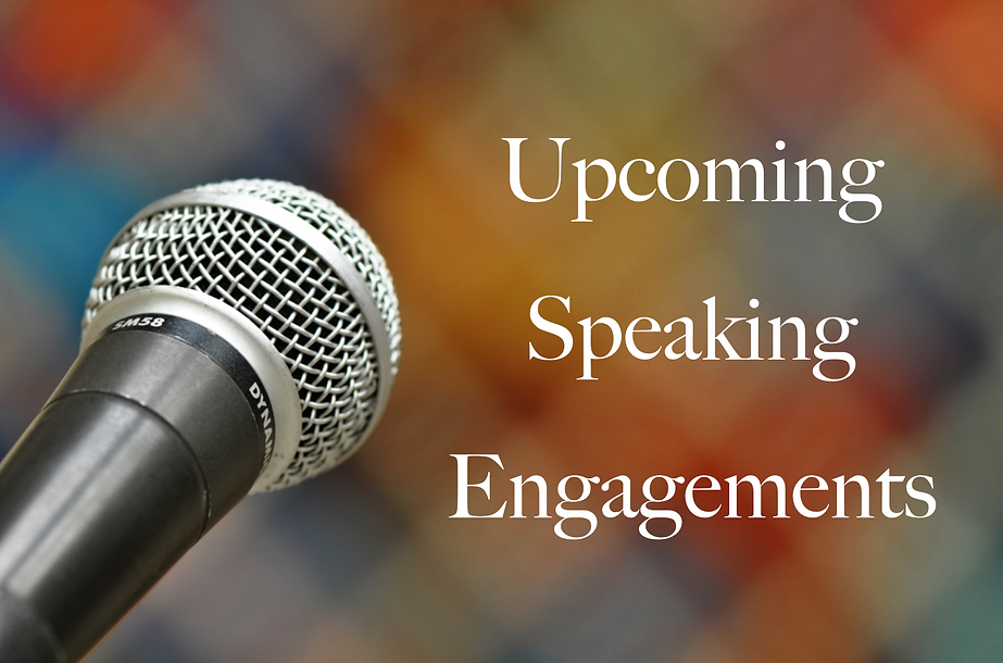 Upcoming Speaking Engagements.png