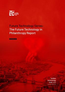 Future Technology Series - Philanthropy Report
