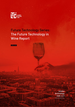 Future Technology Series - Wine Report