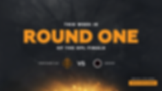 ROUND ONE PREVIEW.png