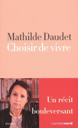 Critiques : Mauvais Genre, de Axel Leotard, Choisir de Vivre, de Mathilde Daudet, et Le Mâle-Etre, d