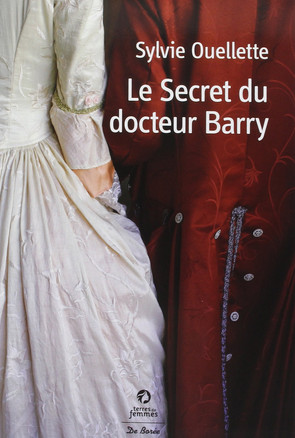 Critique : Le Secret du Docteur Barry de Sylvie Ouellette