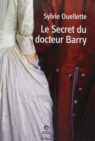 Critique : Le Secret du Docteur Barry de Sylvie Ouellette